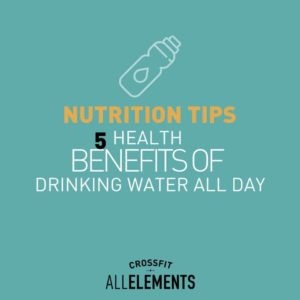 Health Benefits - Drinking Water All Day