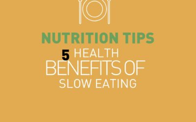 5 benefits of slow eating