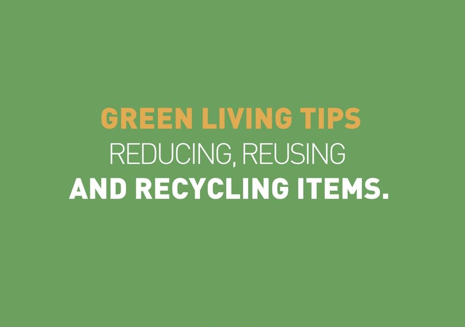 Reducing, reusing and recycling items
