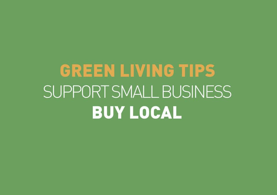 Green Living Tips : Buy Local