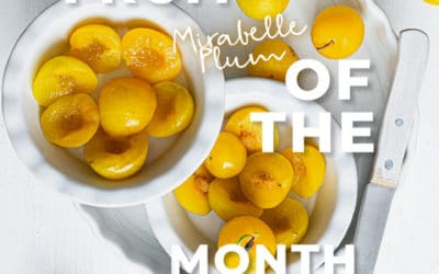 Fruit of the Month – Mirabelle Plum