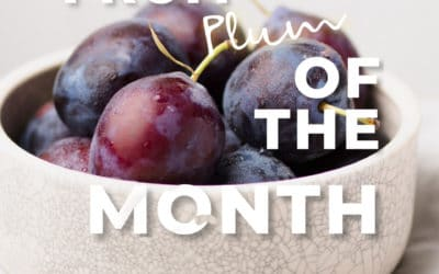 Fruit of the Month – Plum