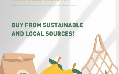Buy from sustainable and local sources !
